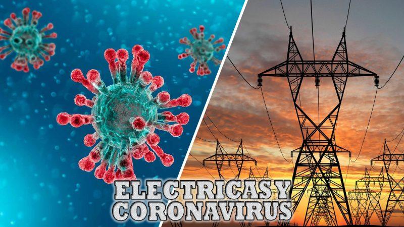 El Plan de las Eléctricas para evitar Apagones por efecto del Coronavirus
