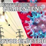 ¿Cómo Afecta la Cuarentena a los Sistemas Eléctricos? Efectos del Estado de Alarma